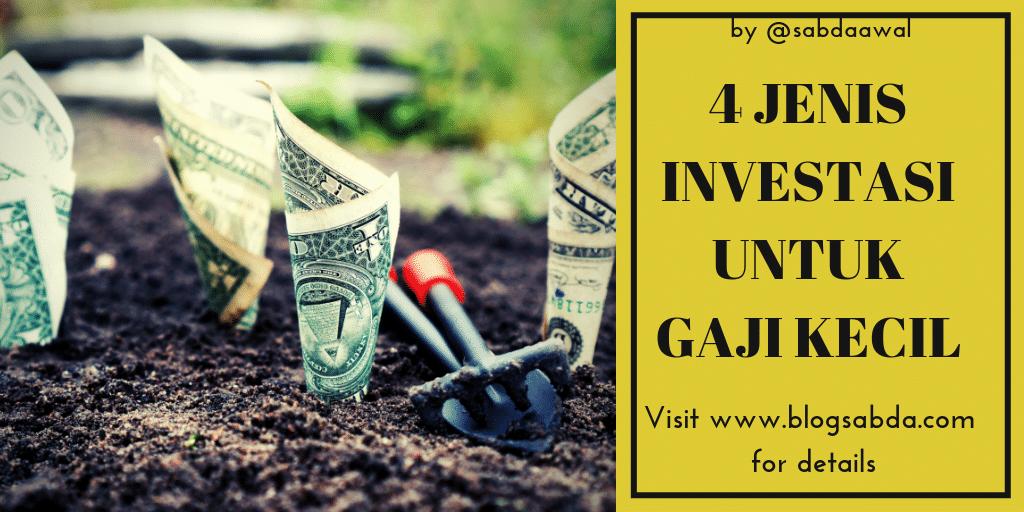 4 Jenis Investasi Menguntungkan Untuk Gaji Kecil
