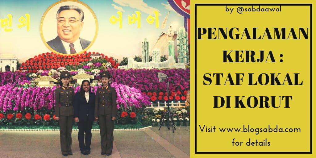 bekerja sebagai staf lokal di korea utara
