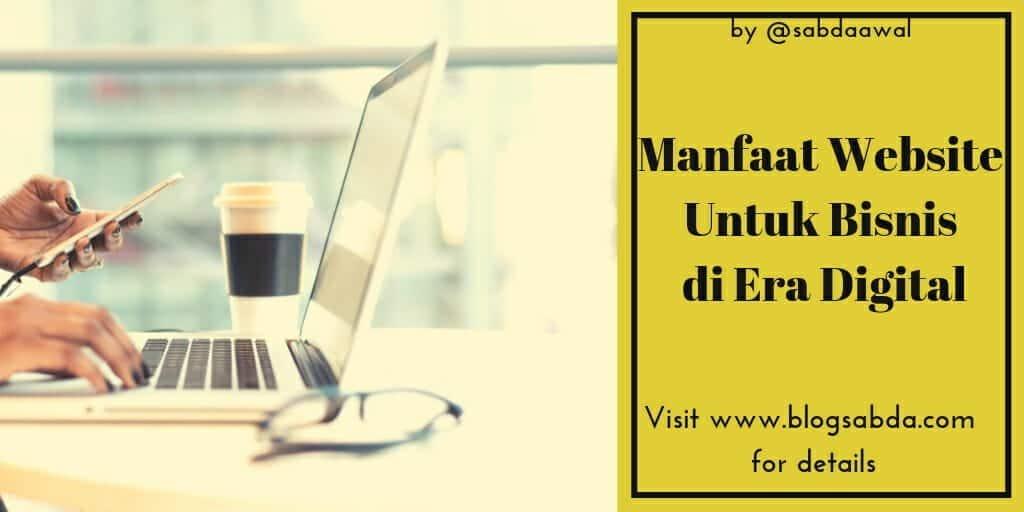 Manfaat Website Untuk Bisnis di Era Digital