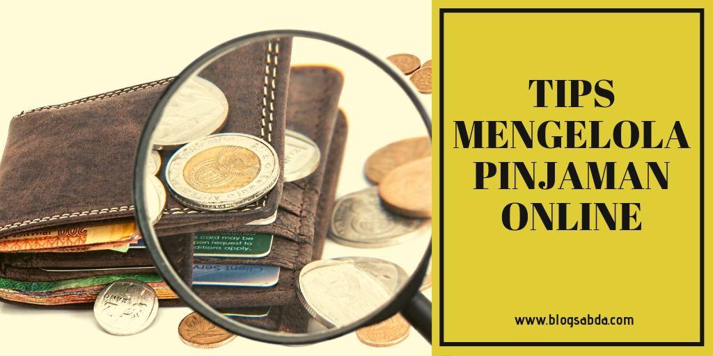 Tips Mengelola Pinjaman Online